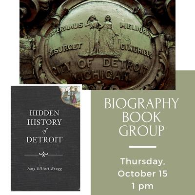 Biography Book Group: Hidden History of Detroit
