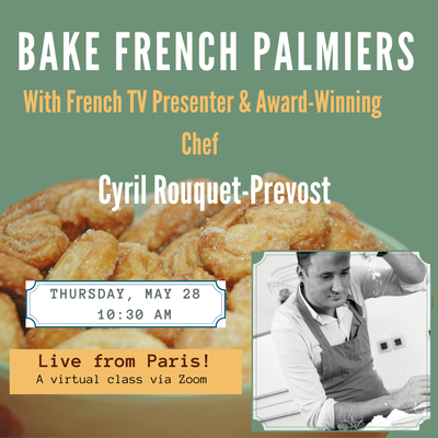 BAKE FRENCH PALMIERS With French TV Presenter and Award-Winning Chef Cyril Rouquet-Prevost