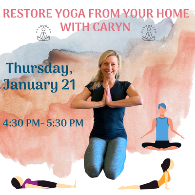 Beat the January Blues! Restore Yoga