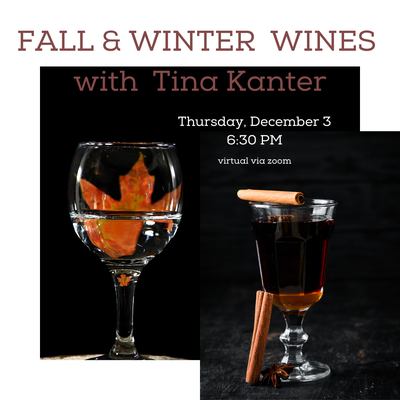 Fall & Winter Wines with Tina Kanter