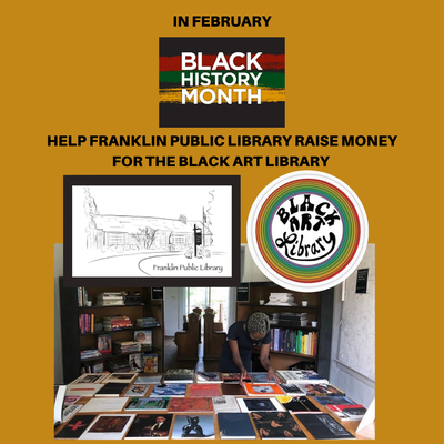 Help Franklin Public Library raise money for the Black Art Library