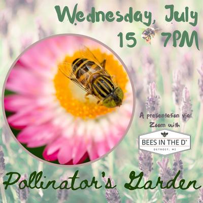 Pollinator's Garden - Adults Program - REGISTRATION CLOSED.