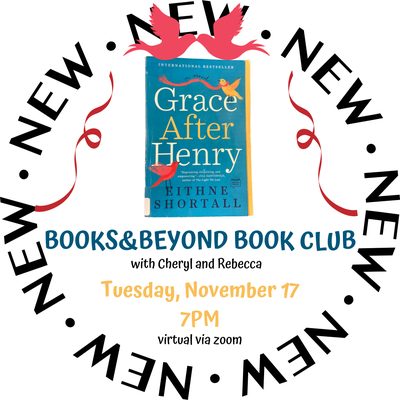 Book cover of the Grace After Henry Book with the day (Tuesday November 17) and time (7PM) of meeting