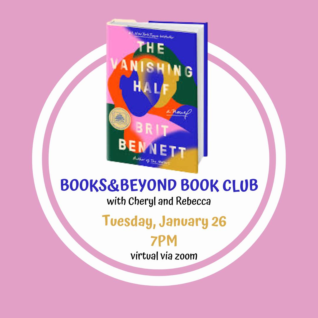 BOOKS&BEYOND BOOK CLUB The Vanishing Half 1.26.21.png