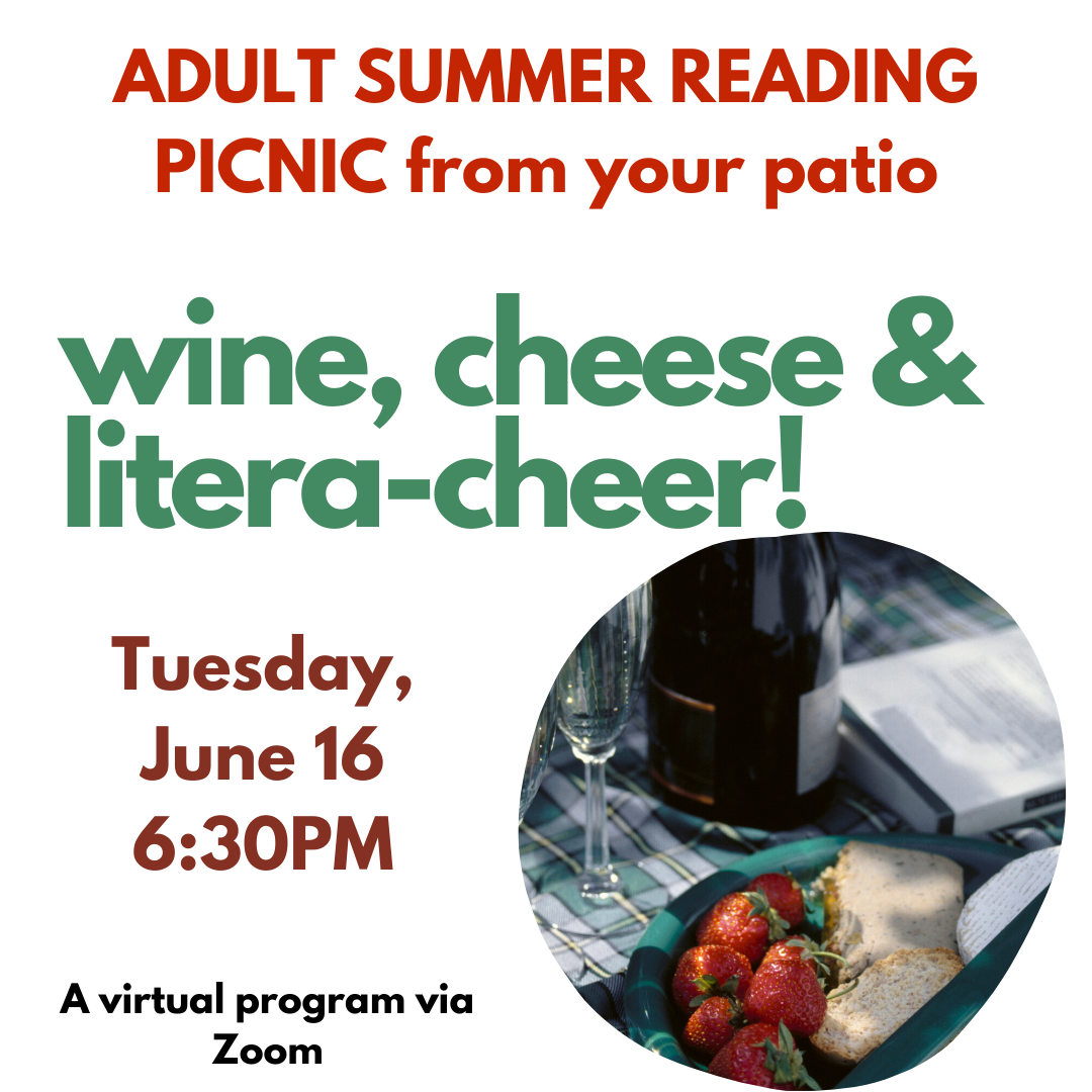 PNG Wine, cheese & and litera-cheer! summer reading picnic 6.16.20.png