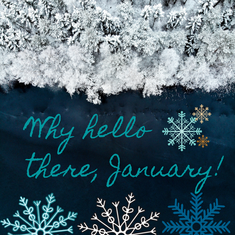 Why hello there, January!.png
